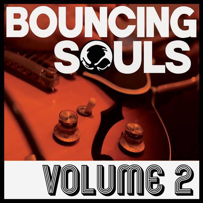 The Bouncings Souls - Volume 2 (2020)