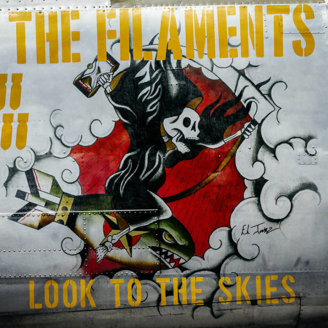 The Filaments - Look To The Skies