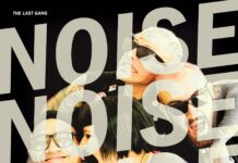 The Last Gang - Noise Noise Noise (2021)