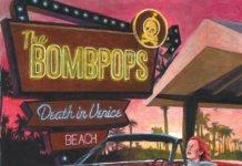 The Bombpops - Death In Venice (2020)