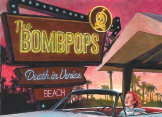 The Bombpops - Death In Venice (2020)
