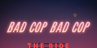 Bad Cop / Bad Cop - The Ride (2020, Fat Wreck Chords)