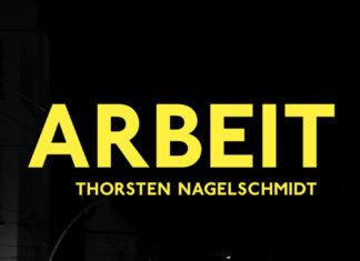 Thorsten Nagelschmidt – Arbeit (Buch) ::: Review (2020)