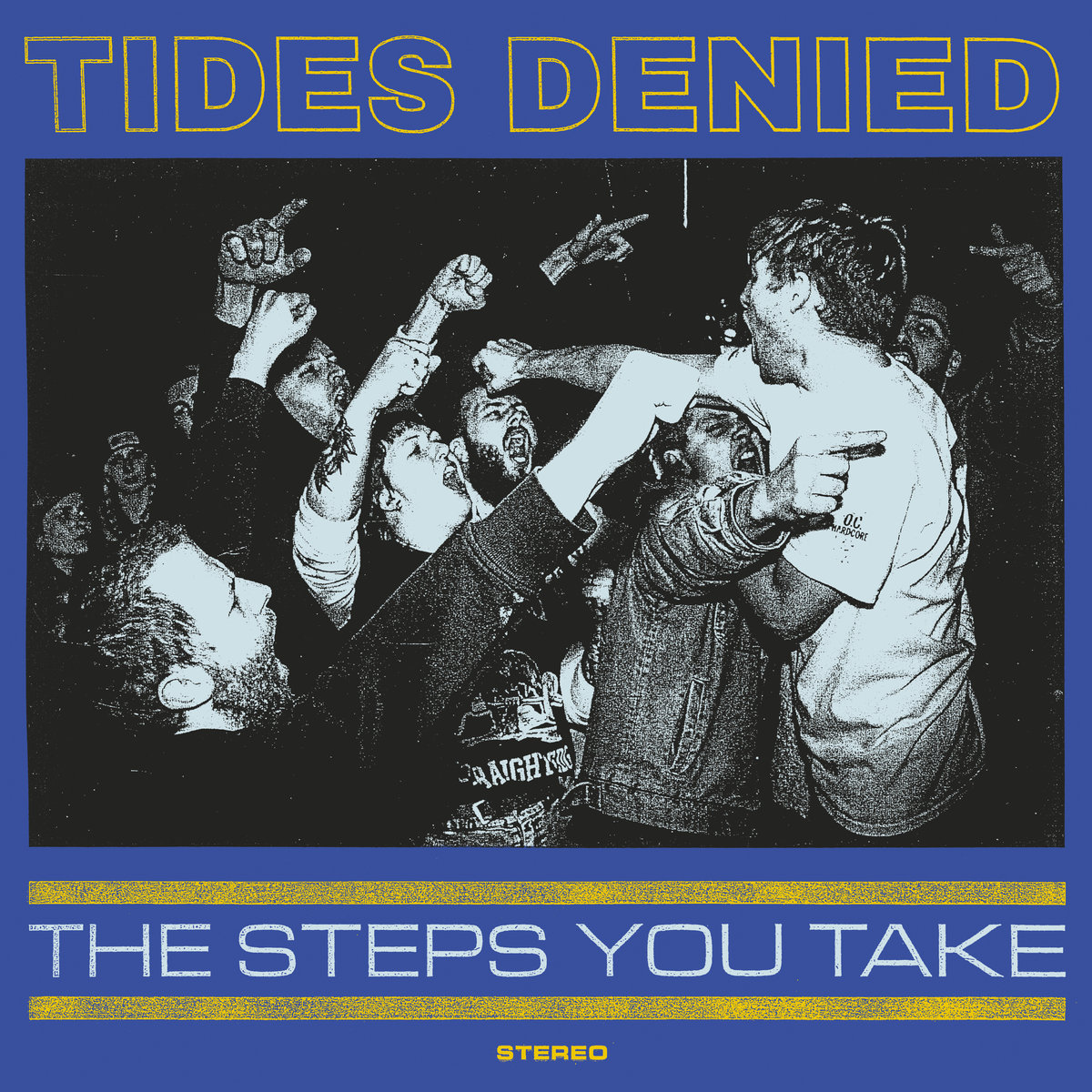 Tides Denied - The Step You Take (2018)