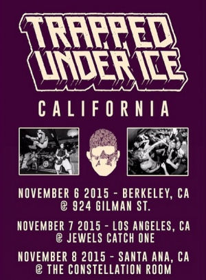 Trapped Under Ice - 2015 Tour