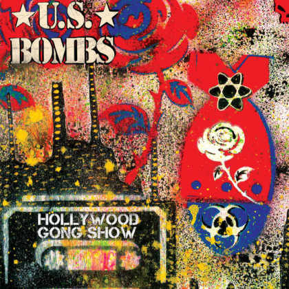 US Bombs - Hollywood Gong Show 2017