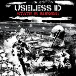 Useless ID - State Is Burning 2016
