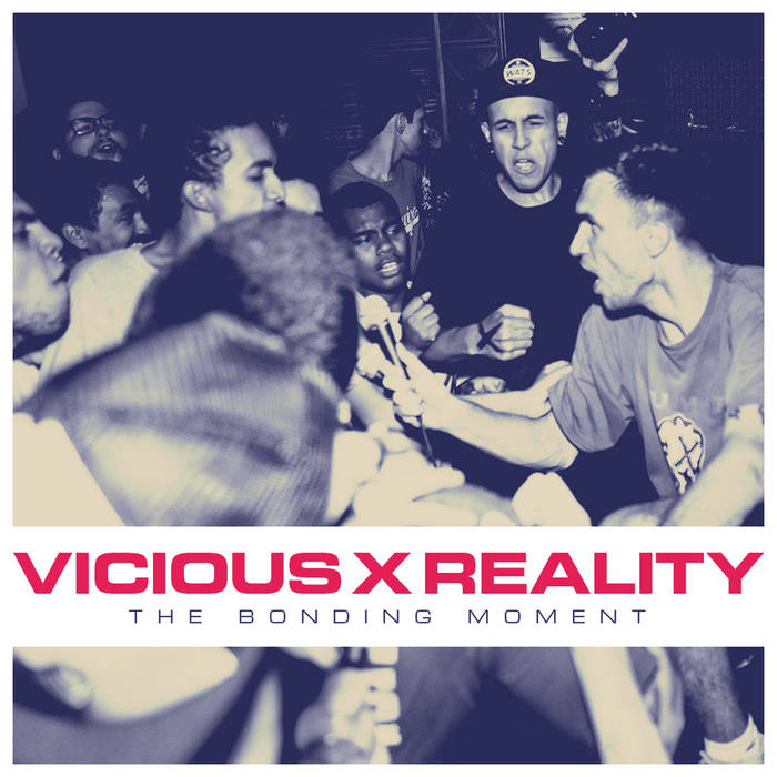 Vicious X Reality - The Bonding Moment (2019)