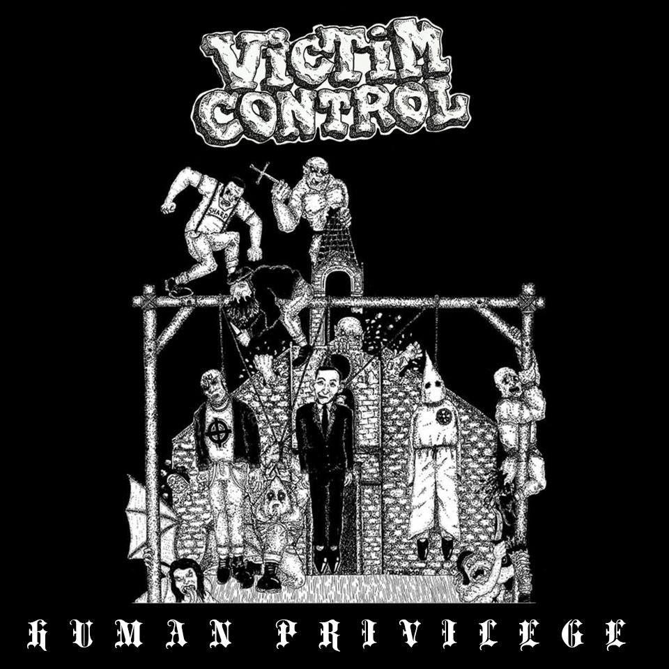 Victim Control - Human Privilige - Australia Hardcore