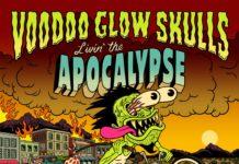 Voodoo Glow Skulls - Livin' The Apocalypse (2021)