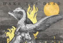 Wake The Dead - Still Burning (2020)