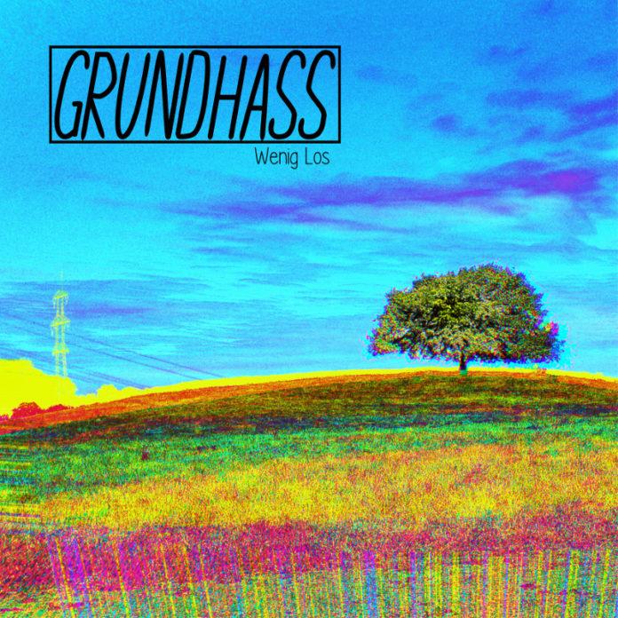 Grundhass - Wenig los (2021)