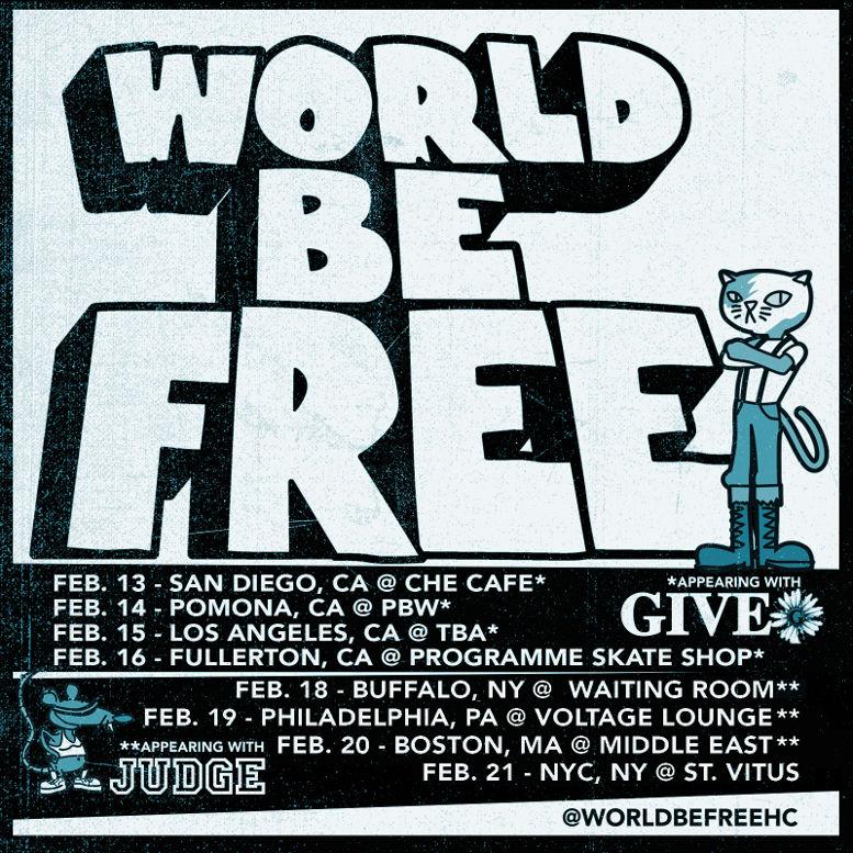 World Be Free - Hardcore Band - Terror Judge Strife - US Tour