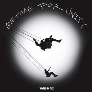 World Be Free - One Time For Unity (2020)