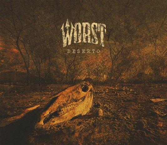 Worst - Deserto