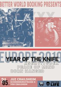 Year Of The Knife, xServitudeX, Peace Of Mind und Born Hanged in Crailsheim