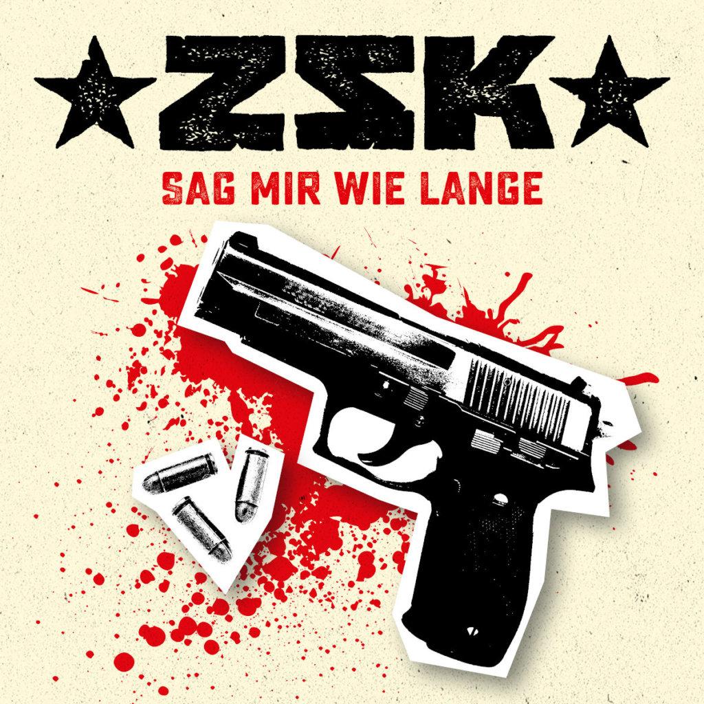 ZSK - Sag mir wie lange (2020)