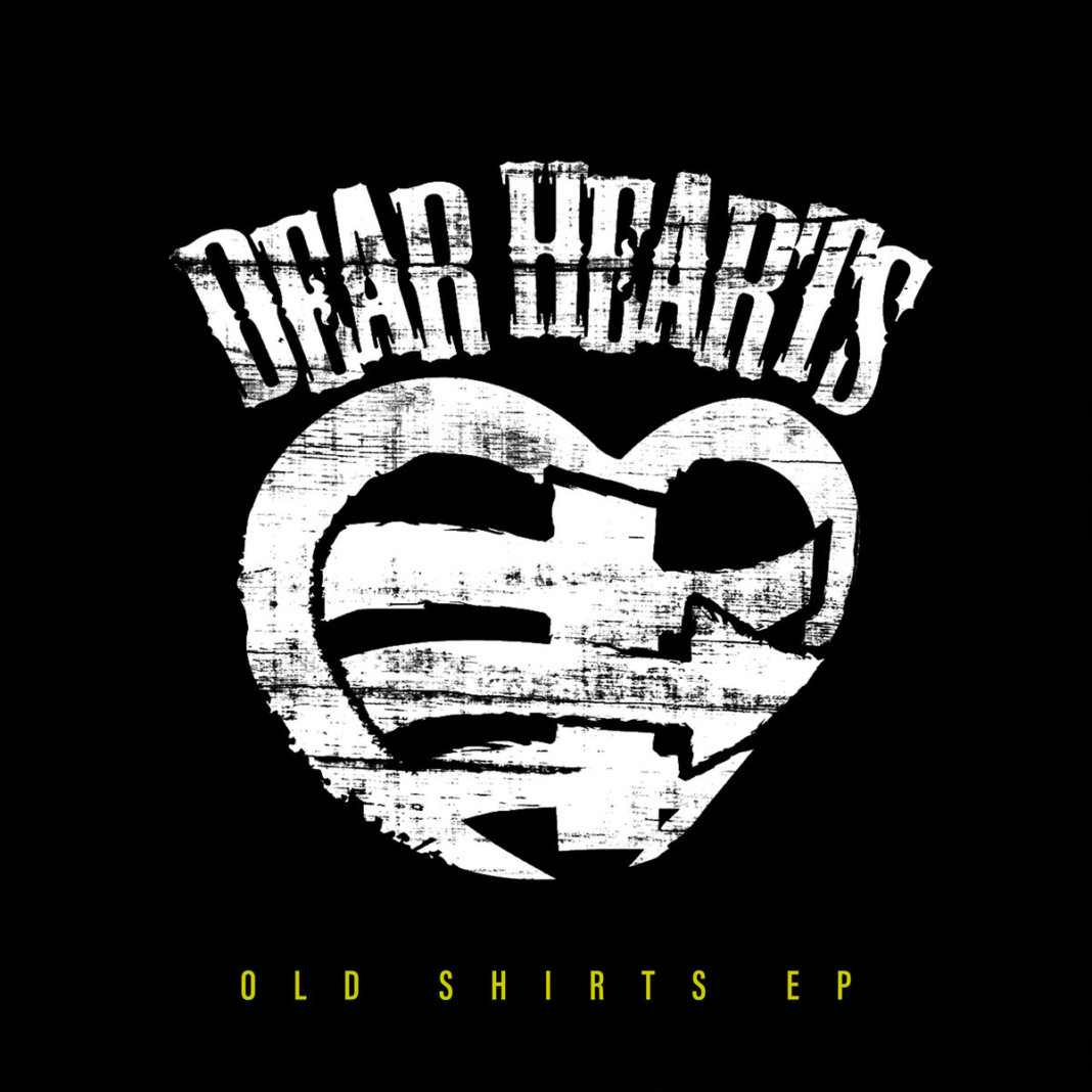 Dear Hearts - Old Shirts (2020)