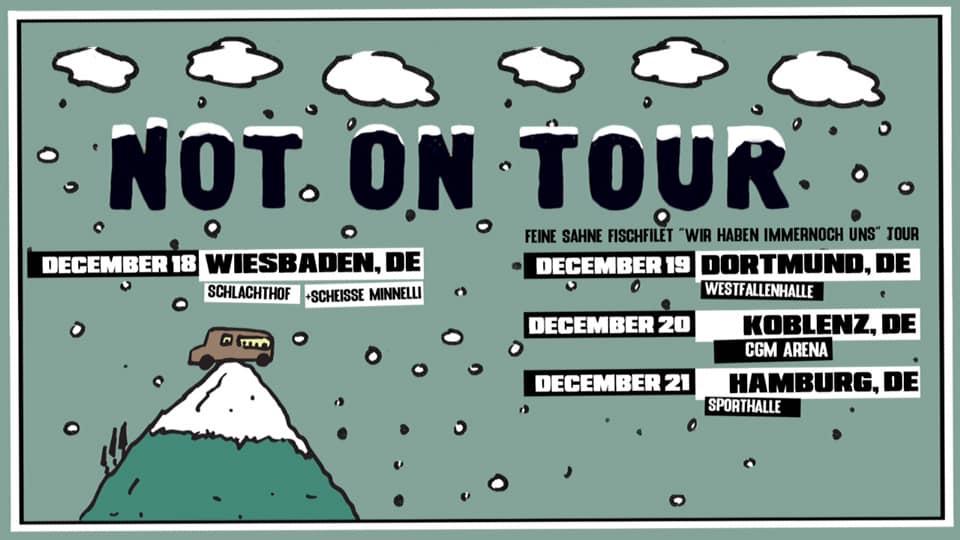 Not On Tour - Mini-Tour Dezember 2019
