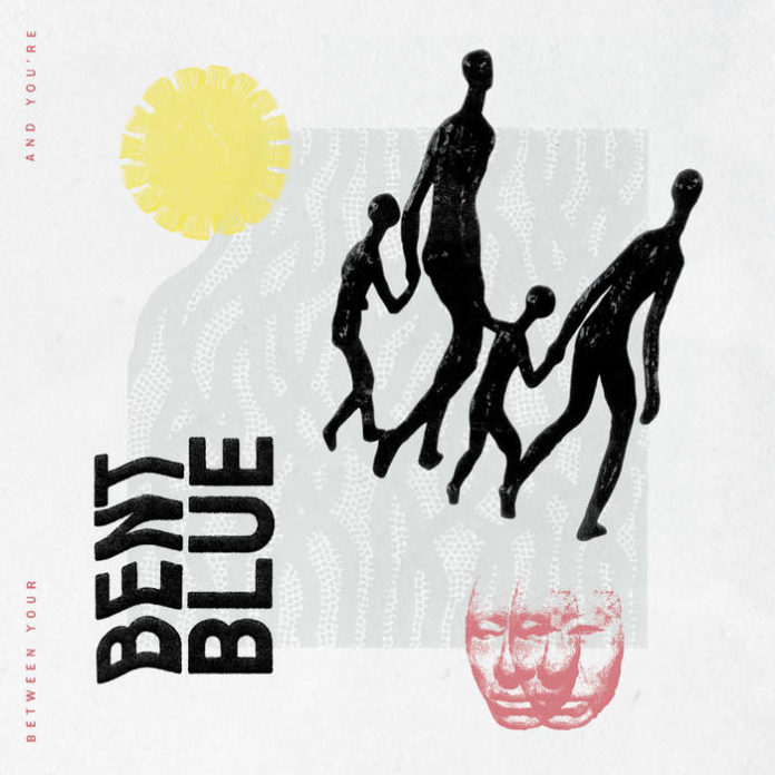 Bent Blue - Between Your and You're (2020)