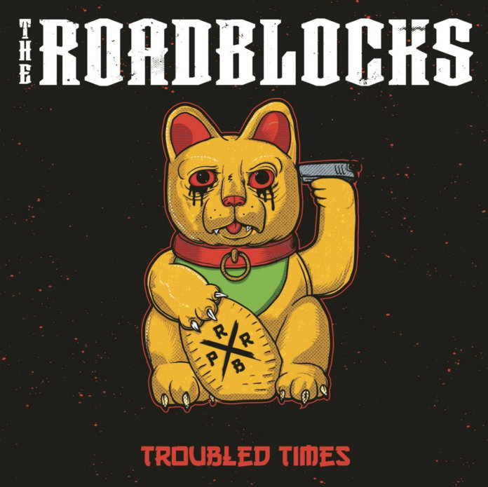The Roadblocks - Troubled Times (2020)