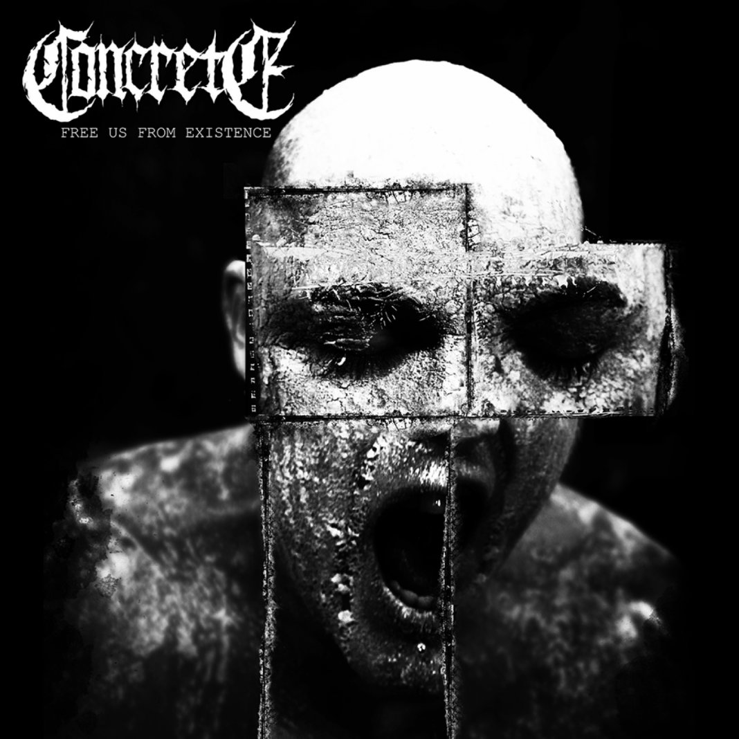 Concrete - Free Us From Existence (2020)