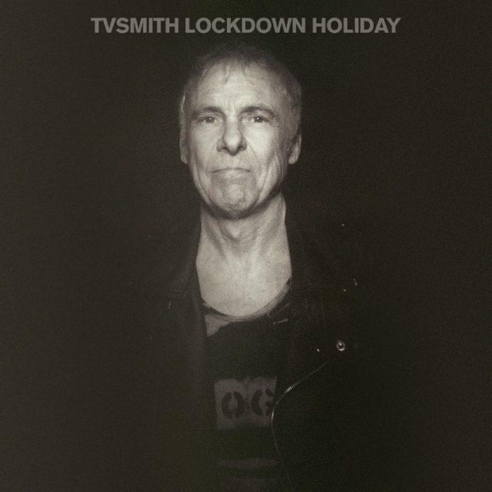 TV Smith - Lockdown Holiday (2020)