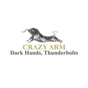 Crazy Arm - Dark Hands, Thunderbolts (2021)