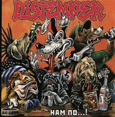 Distemper - Ham no ... ! (2021)