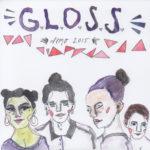 G.L.O.S.S. - Demo (2015)
