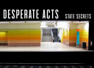 Desperate Acts - State Secrets (2021)
