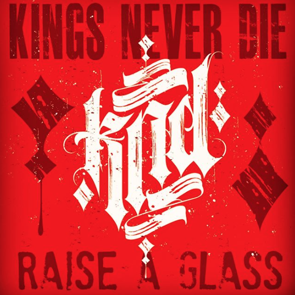 Kings Never Die - Raise A Glass (2020)