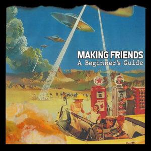 Making Friends (EP Artwork, 2021)