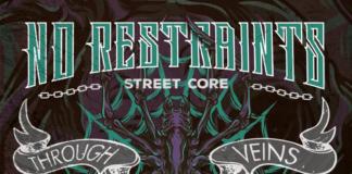 No Restraints / Spider Crew - Through Our Veins (2020)