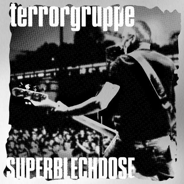 Terrorgruppe - Superblechdose - Live-Album