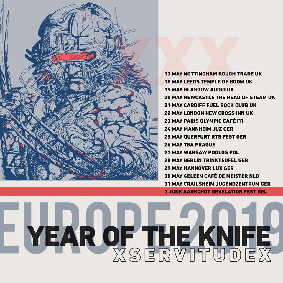 xServitudex, Year Of The Knife - Tour 2019